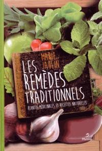 Marie Jaulin - Remèdes traditionnels - Plantes médicinales et recettes naturelles.