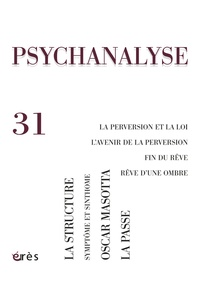 Marie-Jean Sauret et Isabelle Morin - Psychanalyse N° 31, Novembre 2014 : .