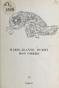 Marie-Jeanne Durry - Mon ombre.