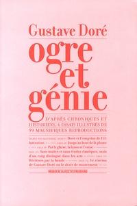 Marie-Jeanne Geyer - Gustave Doré, ogre et génie.