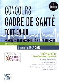 Marie-Jeanne Lorson - Concours cadre de santé 2018 - Préparation et entraînement complets, épreuves d'admissibilité et d'admission.