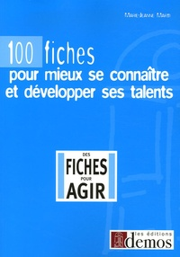 Marie-Jeanne Marti - 100 fiches pour mieux se connaître et développer ses talents.