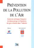 Marie-Jeanne Milhau et Jean-Pierre Depauw - Prévention de la pollution de l'air - Guide des techniques françaises de dépoussiérage et d'épuration des gaz et fumées dans l'industrie.