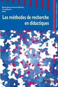 Marie-Jeanne Perrin-Glorian et Yves Reuter - Les méthodes de recherche en didactiques - Actes du premier séminaire international sur les méthodes de recherche en didactique de juin 2005.