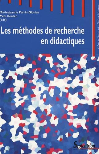 Les méthodes de recherche en didactiques. Actes du premier séminaire international sur les méthodes de recherche en didactique de juin 2005