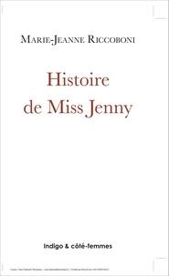 Marie-Jeanne Riccoboni - Histoire de Miss Jenny.