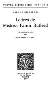 Marie-Jeanne Riccoboni et Joan Hinde Stewart - Lettres de Mistriss Fanni Butlerd.