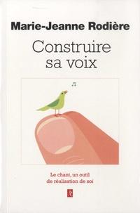 Construire sa voix - Le chant, un outil de réalisation de soi.pdf