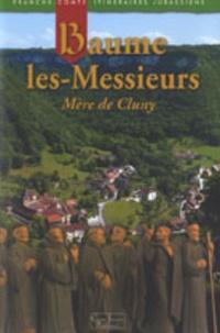 Marie-Jeanne Roulière-Lambert et Sylvie Roy-Lebreton - Baume-les-Messieurs - Mère de Cluny.