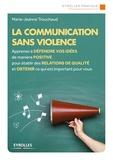 Marie-Jeanne Trouchaud - La communication sans violence.