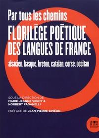 Galabria.be Par tous les chemins - Florilège poétique des langues de France (alsacien, basque, breton, catalan, corse, occitan) Image
