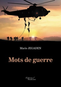 Marie Jegaden - Mots de guerre.