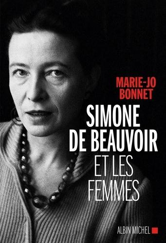 Simone de Beauvoir et les femmes - Format ePub - 9782226382146 - 14,99 €