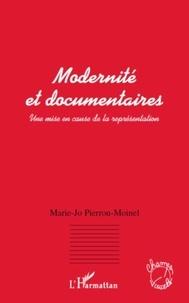 Marie-Jo Pirron-Moinel - Modernité et documentaires - Une mise en cause de la représentation.