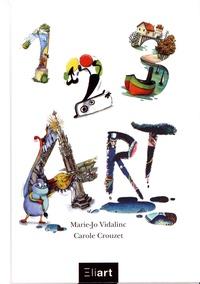 Marie-Jo Vidalinc et Carole Crouzet - 1, 2, 3, art.