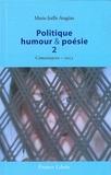 Marie-Joëlle Aragües - Politique, humour et poésie - Chroniques 2013 - Tome 2.