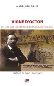 Marie-Joëlle Rupp - Vigné d'Octon - Un utopiste contre les crimes de la République.