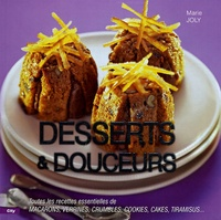Marie Joly - Desserts et douceurs.