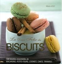 Marie Joly - La Douce Folie des Biscuits.
