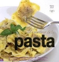Marie Joly - Le meilleur de la pasta.