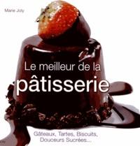 Marie Joly - Le meilleur de la pâtisserie.