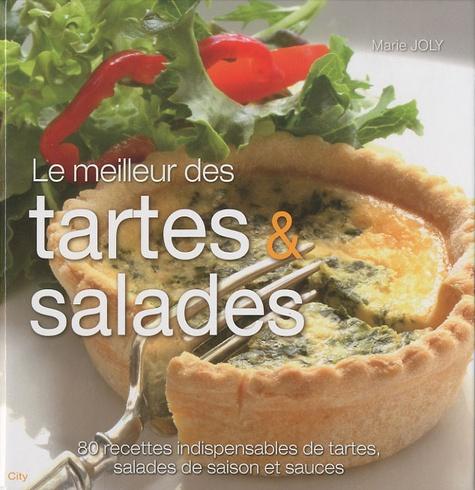 Marie Joly - Le meilleur des tartes & salades.
