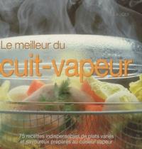 Marie Joly - Le meilleur du cuit-vapeur.
