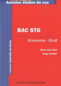 Marie-José Alba et Serge Appert - Bac STG Economie-Droit.