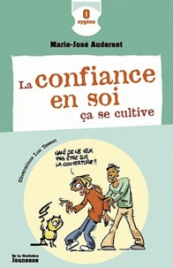 Marie-José Auderset - La confiance en soi ça se cultive.