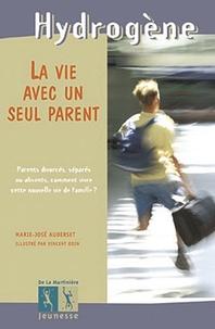 Marie-José Auderset - La vie avec un seul parent.