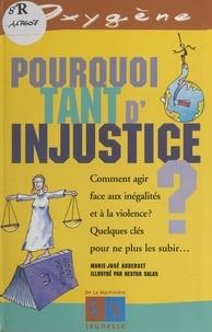 Marie-José Auderset et Nestor Salas - Pourquoi tant d'injustice ?.