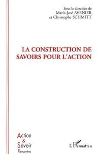 Marie-José Avenier et Christophe Schmitt - la construction de savoirs pour l'action.
