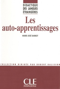 Marie-José Barbot - DIDACT LANG ETR  : Les auto-apprentissages - Didactiques des langues étrangères - Ebook.