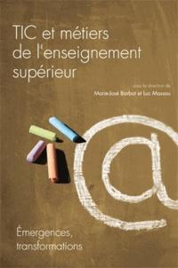 Marie-José Barbot et Luc Massou - TIC et métiers de l'enseignement supérieur - Emergences, transformations.