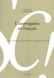 Marie-José Béguelin et Aidan Coveney - L'interrogative en français.