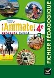 Marie José Casas et Nadine Castéra - Espagnol 4e LV2 A1+ Animate! - Fichier pédagogique.