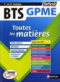 Marie-José Chacon Benito et Christel Pommier - BTS Gestion de la PME 1re et 2e années - Toutes les matières.