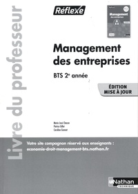 Marie-José Chacon et Patrice Gillet - Management des entreprises BTS 2e année Réflexe - Livre du professeur.