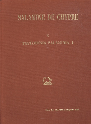 Marie-José Chavane et Marguerite Yon - Salamine de Chypre - Tome 10, Testimonia salaminia 1.