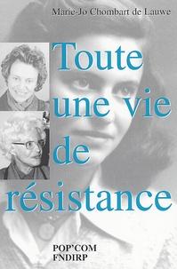Marie-José Chombart de Lauwe - Toute une vie de résistance.
