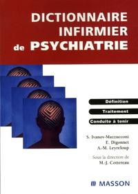 Marie-José Cottereau et Anne-Marie Leyreloup - Dictionnaire infirmier de psychiatrie.