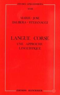 Marie-José Dalbera-Stefanaggi - Langue corse, une approche linguistique.
