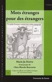 Marie-Jose Derive - Mots étranges pour des étrangers.