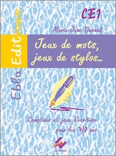 Marie-José Durand - Jeux de mots, jeux de stylos CE1 7-8 ans - Fiche d'activités.