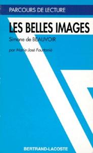 """Marie-José Fourtanier - """"Les belles images"""", Simone de Beauvoir."""