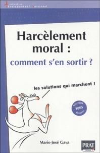 Lis Harcèlement moral : comment s'en sortir ?