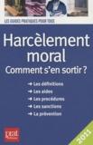 Marie-José Gava - Harcèlement moral - Comment s'en sortir ?.