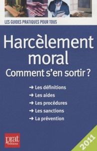 Téléchargement gratuit des livres électroniques au format pdf Harcèlement moral  - Comment s'en sortir ?  par Marie-José Gava
