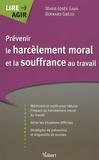 Marie-José Gava et Bernard E. Gbézo - Prévenir le harcèlement moral et la souffrance au travail.