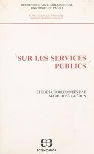 Marie-José Guédon - Sur les services publics.
